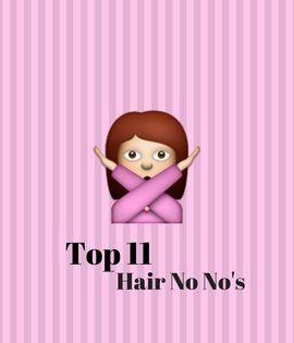 KOKO Couture's Hair No No's