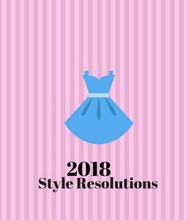 KOKO Couture's 2018 Style Resolutions