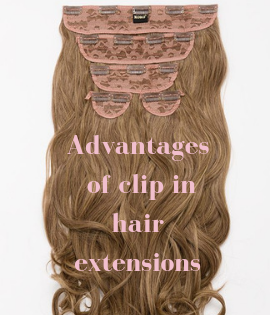 Advantages of clip in hair extensions